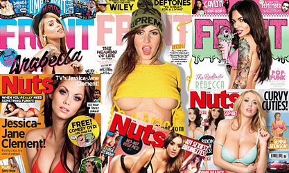 Front magazine and Nuts magazine
